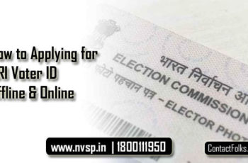 How to Applying for NRI Voter ID Offline & Online (Quick Way)