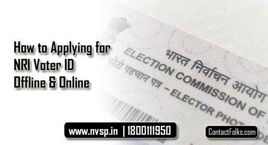 How to Applying for NRI Voter ID Offline & Online (Quick Way)
