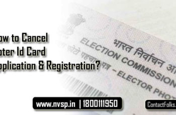 How to Cancel Voter Id Card Application & Registration?