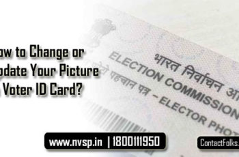 How to Change or Update Your Picture in Voter ID Card?